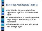 three tier architecture cont d