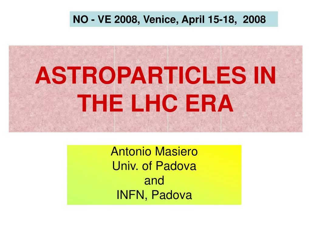 astroparticles in the lhc era l.
