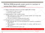 will the iom proposals assure access to vaccines or sustain their future availability