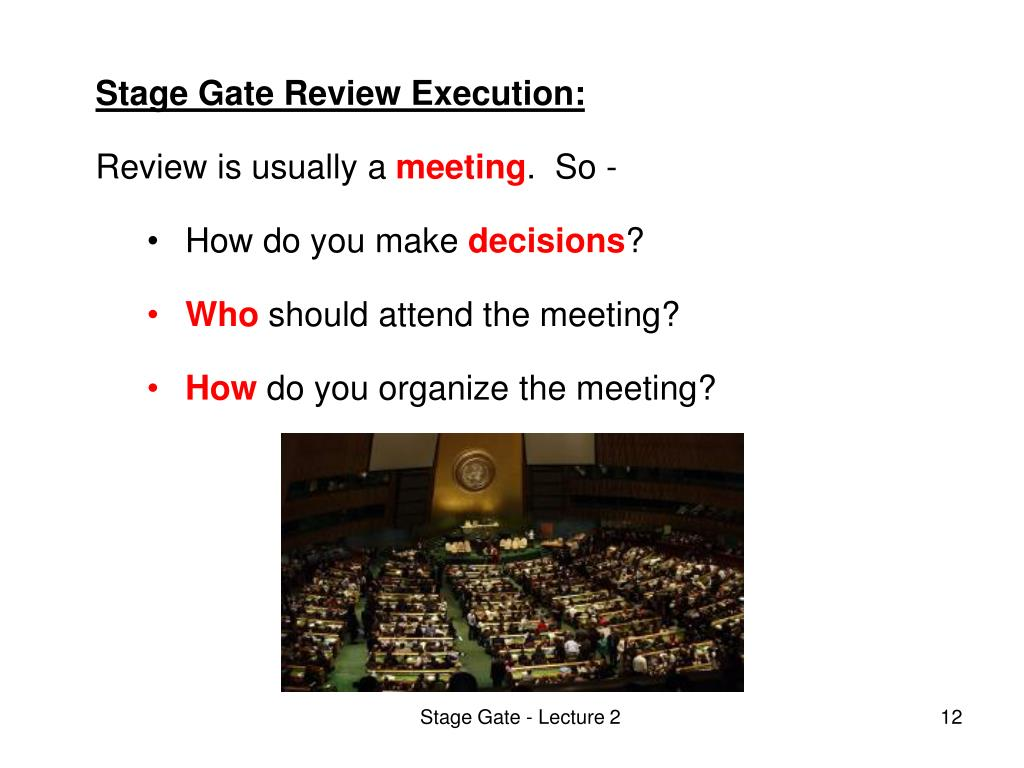 Stage Gate Review Execution:
