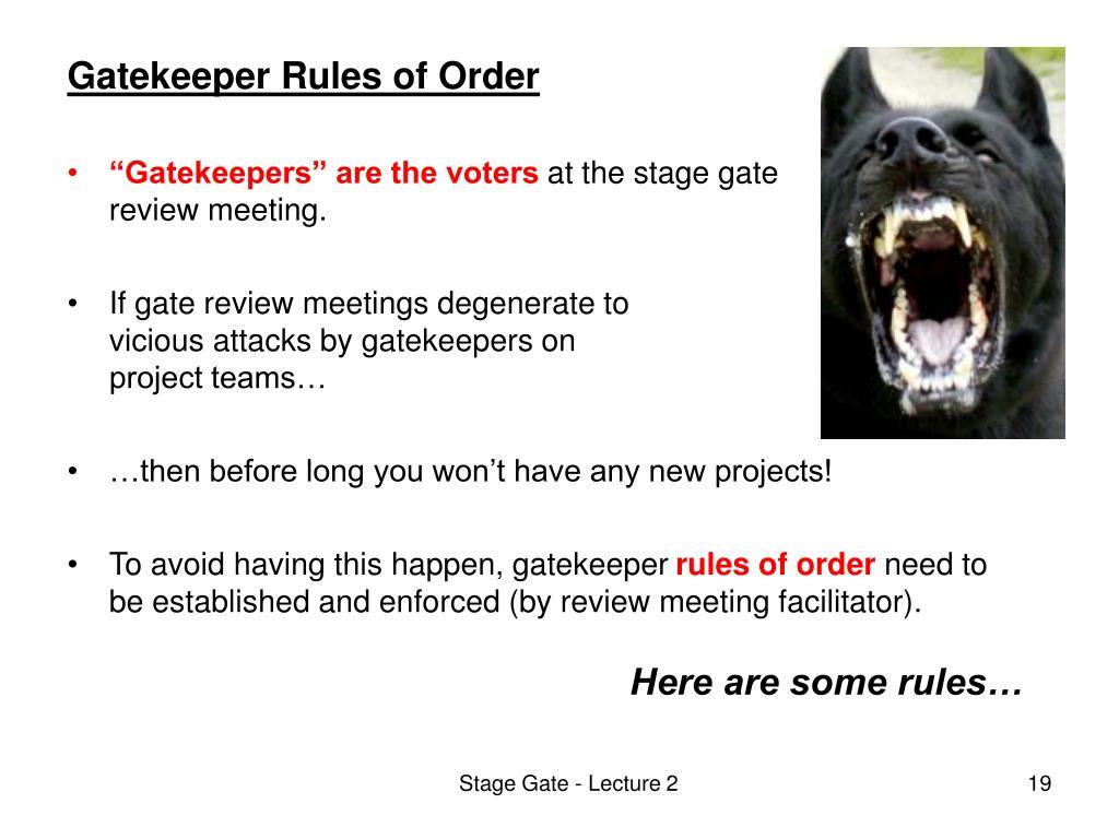 Gatekeeper Rules of Order