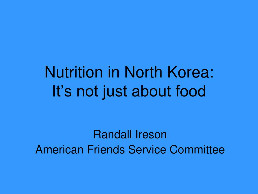 nutrition in north korea it s not just about food l.