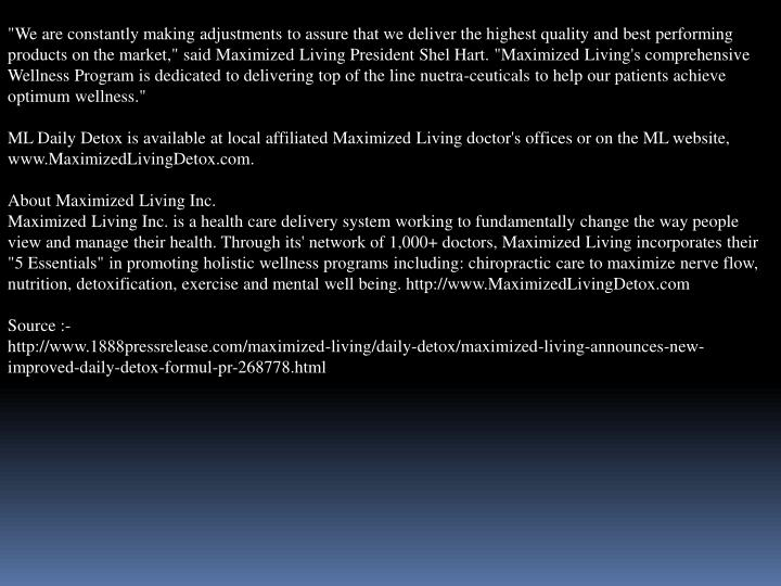 """""""We are constantly making adjustments to assure that we deliver the highest quality and best perform..."""