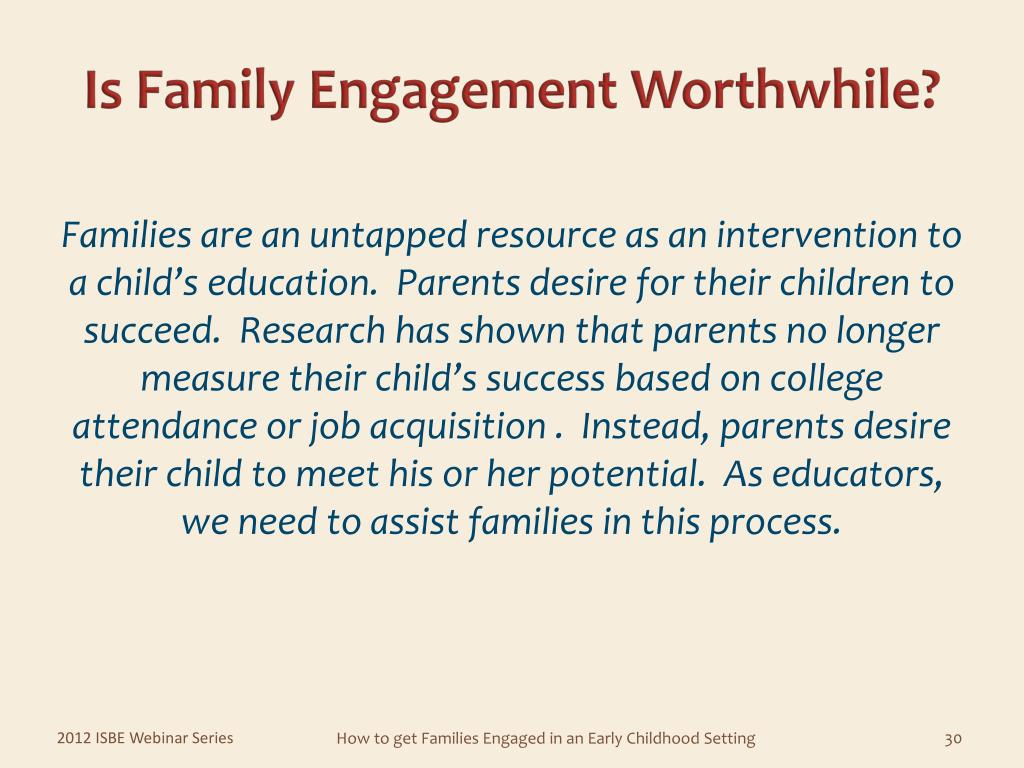 Is Family Engagement Worthwhile?
