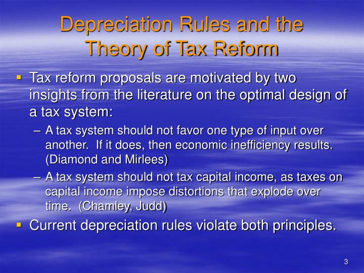 Depreciation rules and the theory of tax reform
