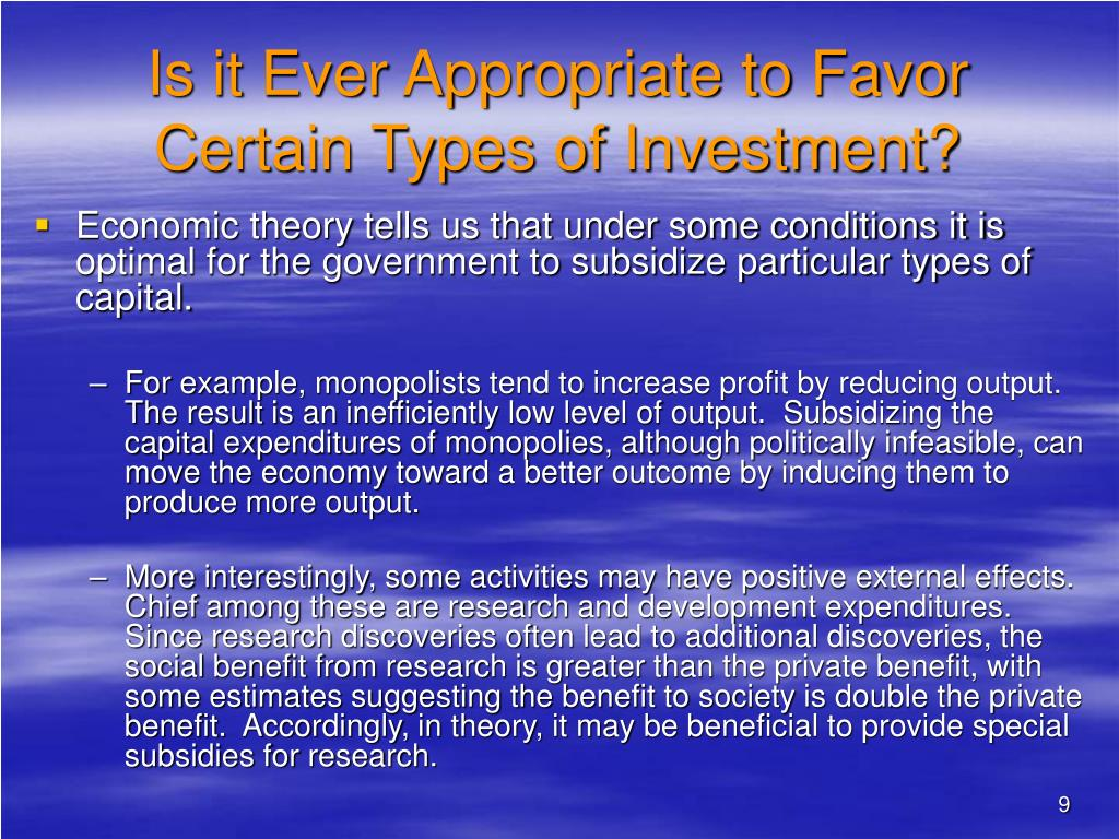 Is it Ever Appropriate to Favor Certain Types of Investment?