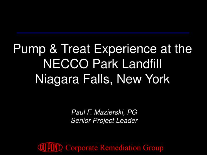 Pump & Treat Experience at the NECCO Park Landfill