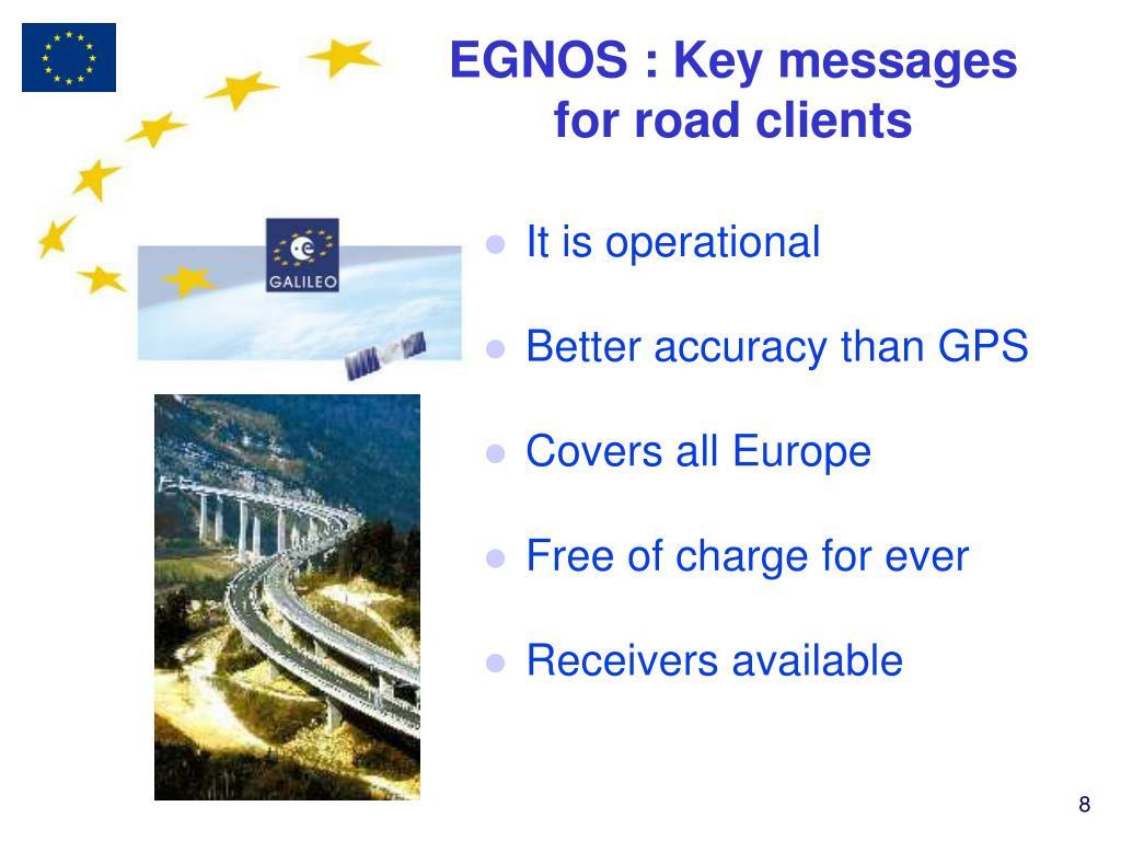 EGNOS : Key messages for road clients