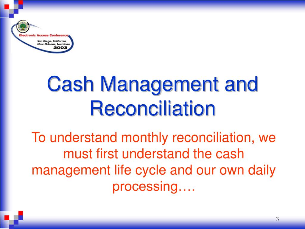 Cash Management and Reconciliation