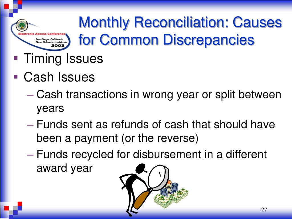 Monthly Reconciliation: Causes for Common Discrepancies