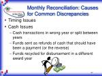 monthly reconciliation causes for common discrepancies