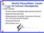 monthly reconciliation causes for common discrepancies28