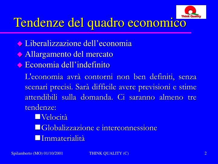 Tendenze del quadro economico