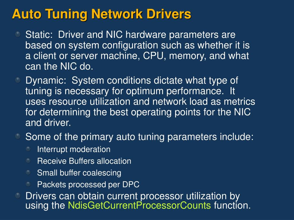 Auto Tuning Network Drivers