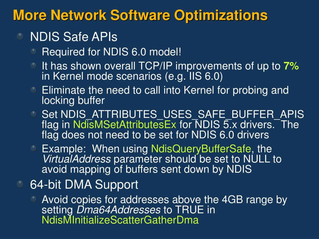 More Network Software Optimizations