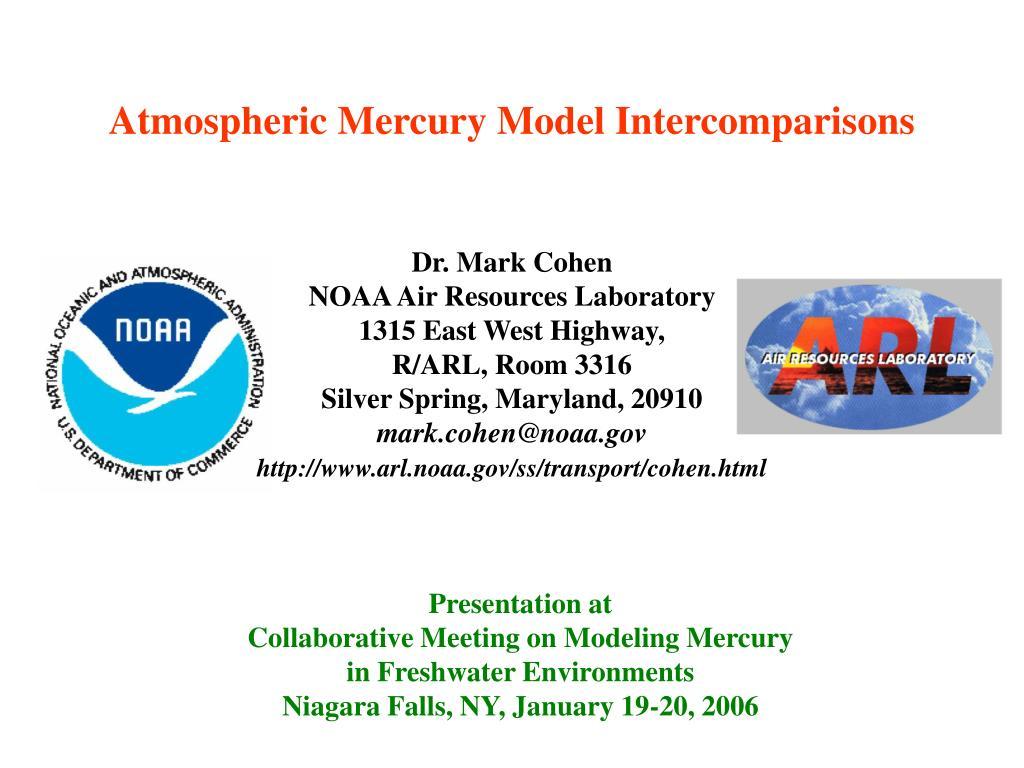 atmospheric mercury model intercomparisons l.