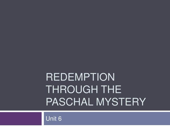 redemption through the paschal mystery n.