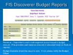 fis discoverer budget reports53