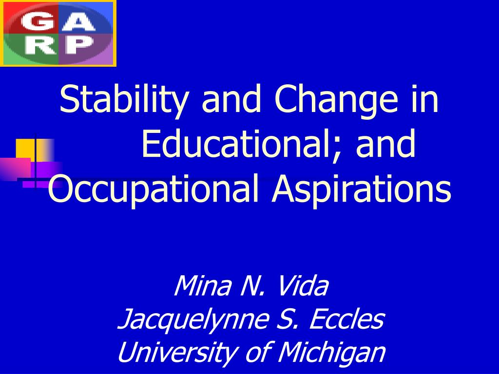 stability and change in educational and occupational aspirations l.