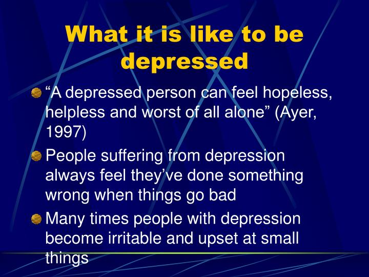 What it is like to be depressed
