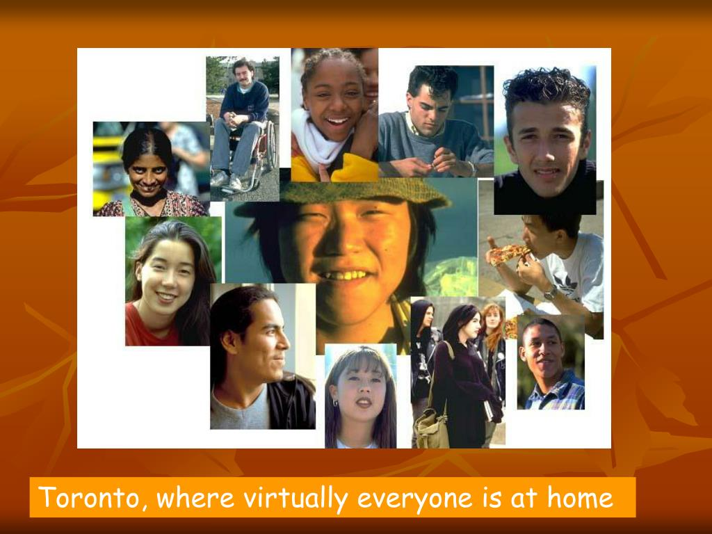 Toronto, where virtually everyone is at home