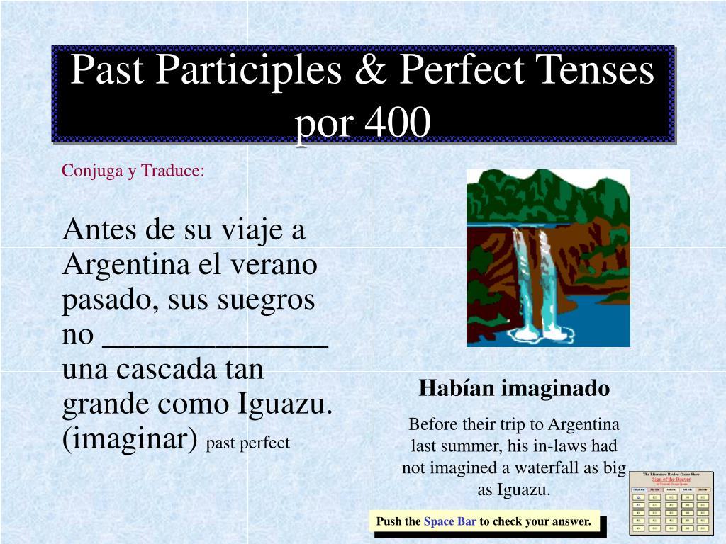 Past Participles & Perfect Tenses por 400