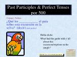 past participles perfect tenses por 500