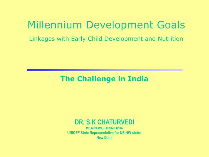 millennium development goals linkages with early child development and nutrition n.