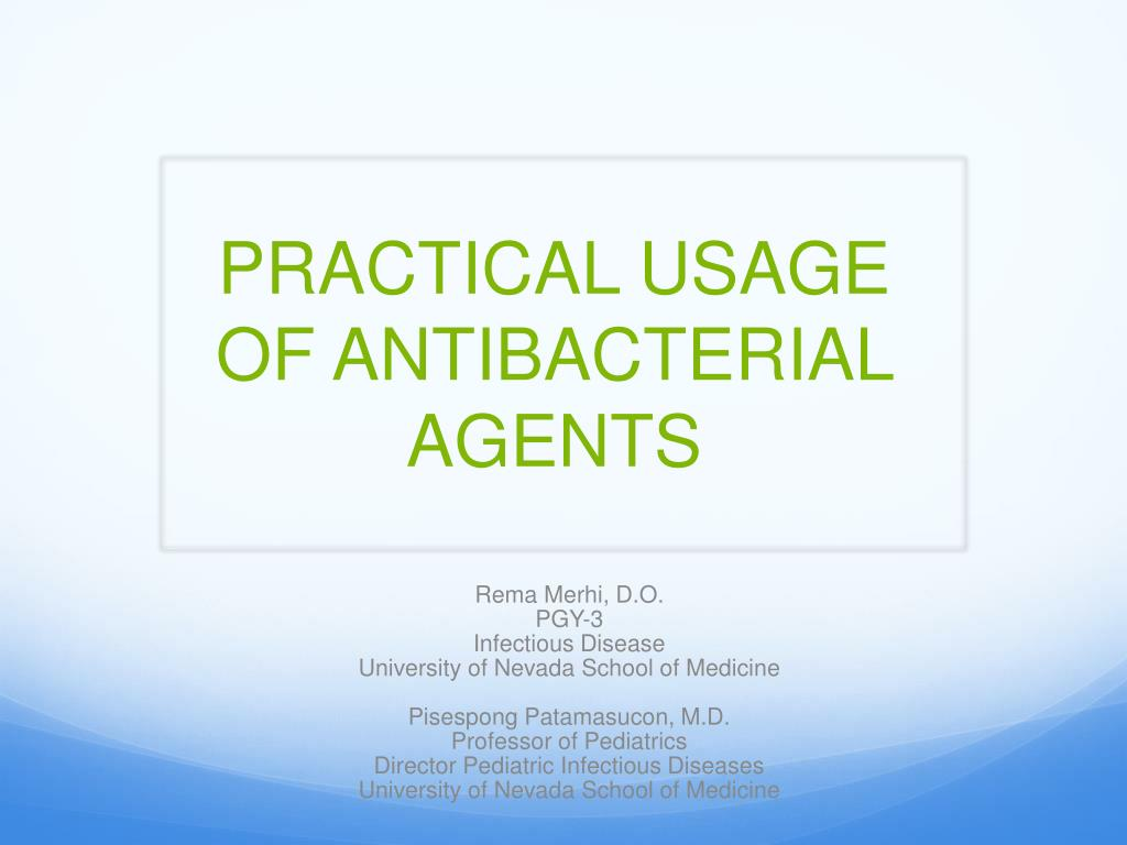 practical usage of antibacterial agents l.