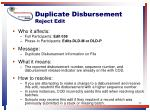 duplicate disbursement reject edit