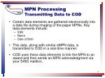 mpn processing transmitting data to cod