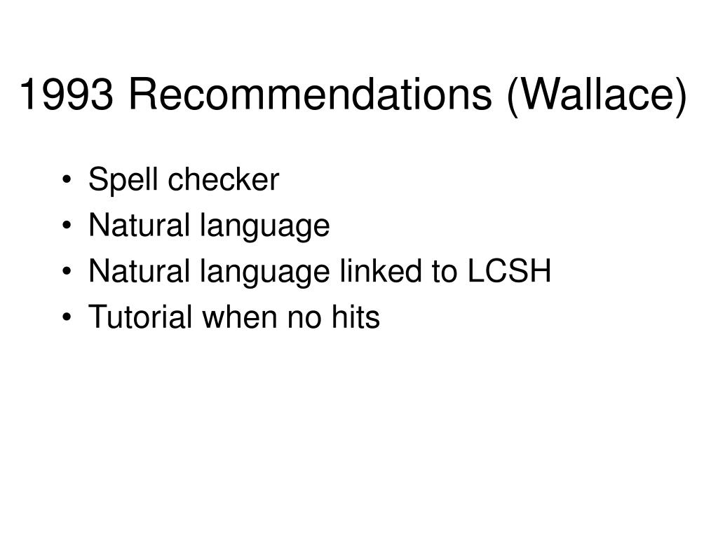 1993 Recommendations (Wallace)