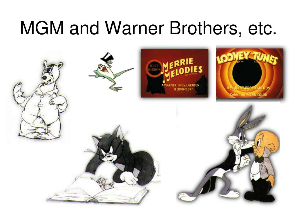 MGM and Warner Brothers, etc.