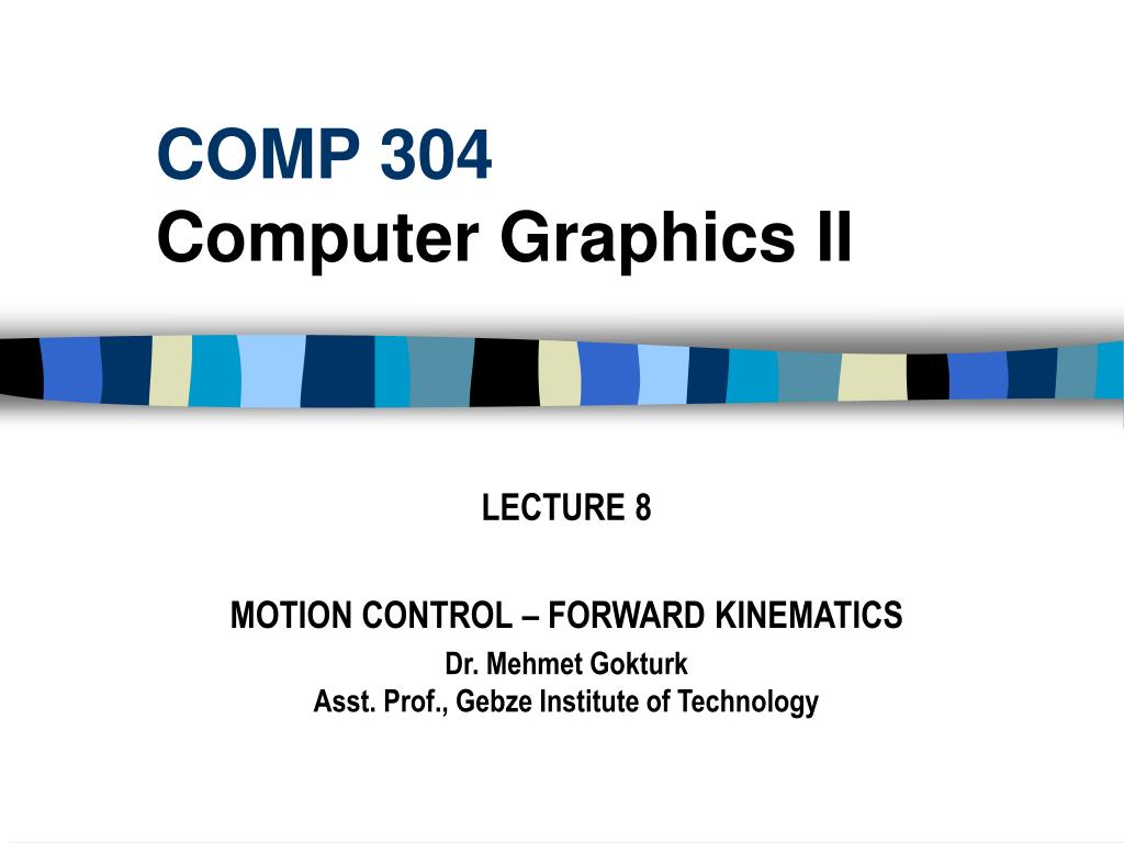 comp 304 computer graphics ii l.