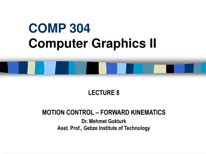 comp 304 computer graphics ii n.
