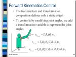 forward kinematics control