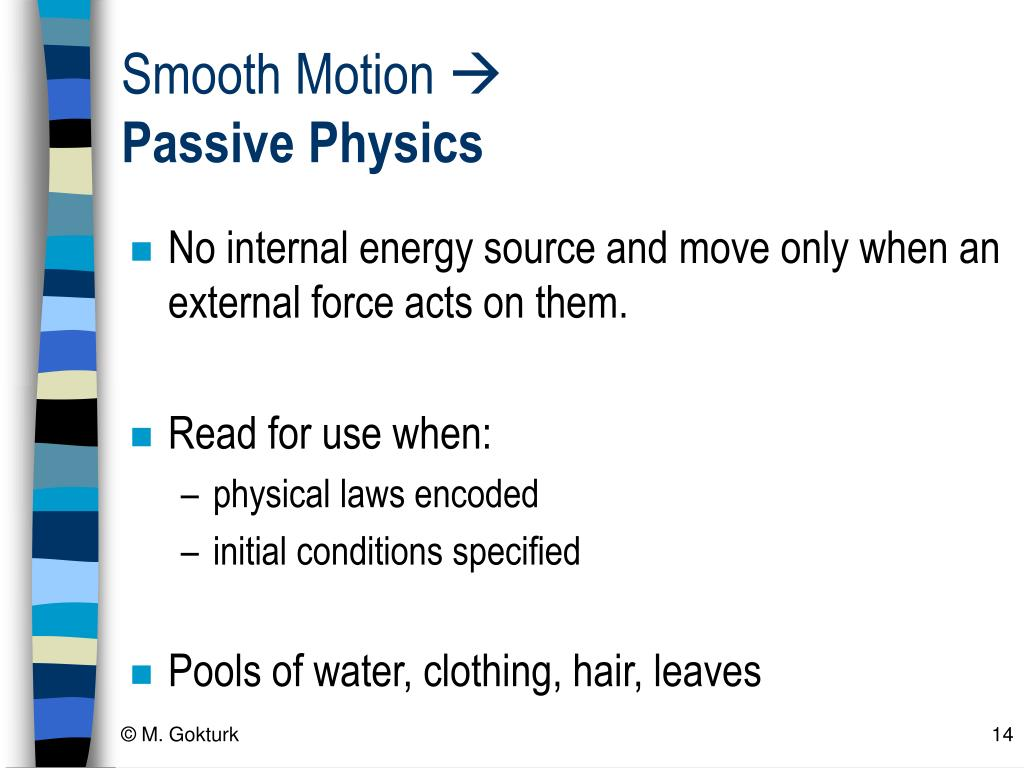 Smooth Motion