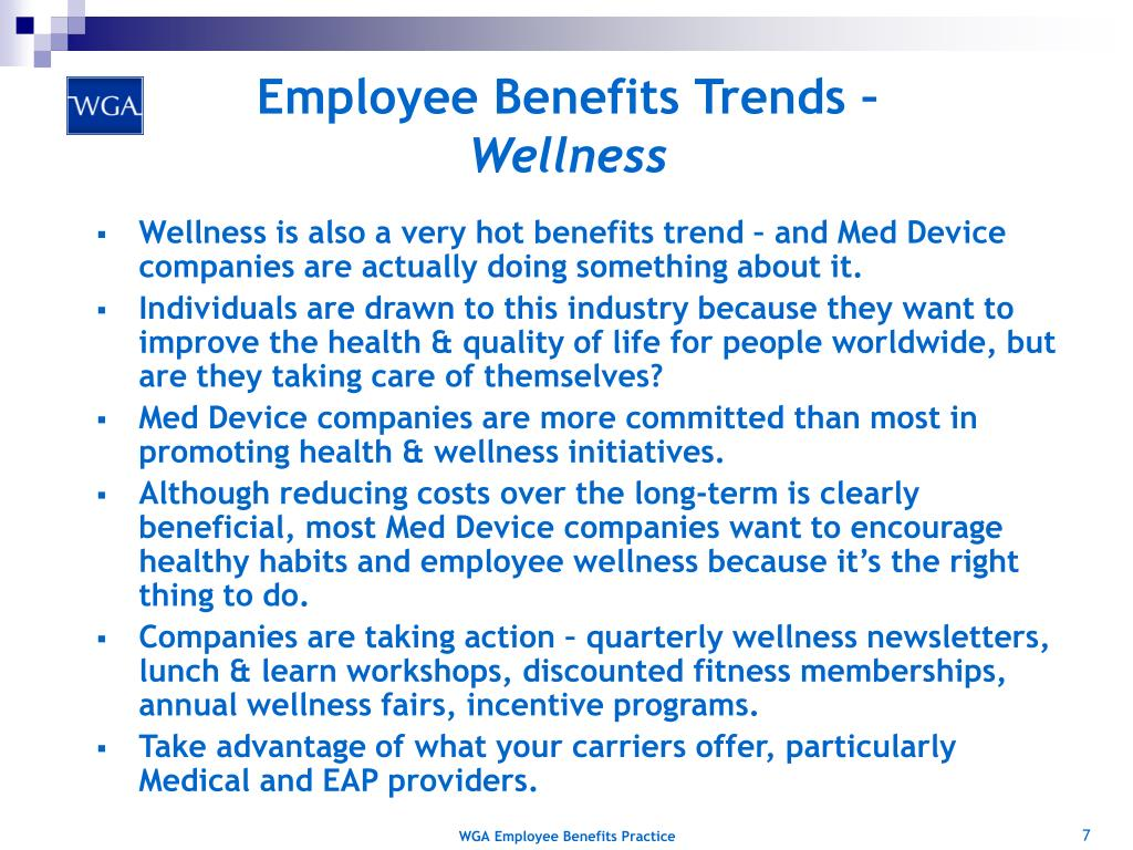 Employee Benefits Trends –