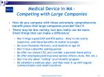 medical device in ma competing with large companies