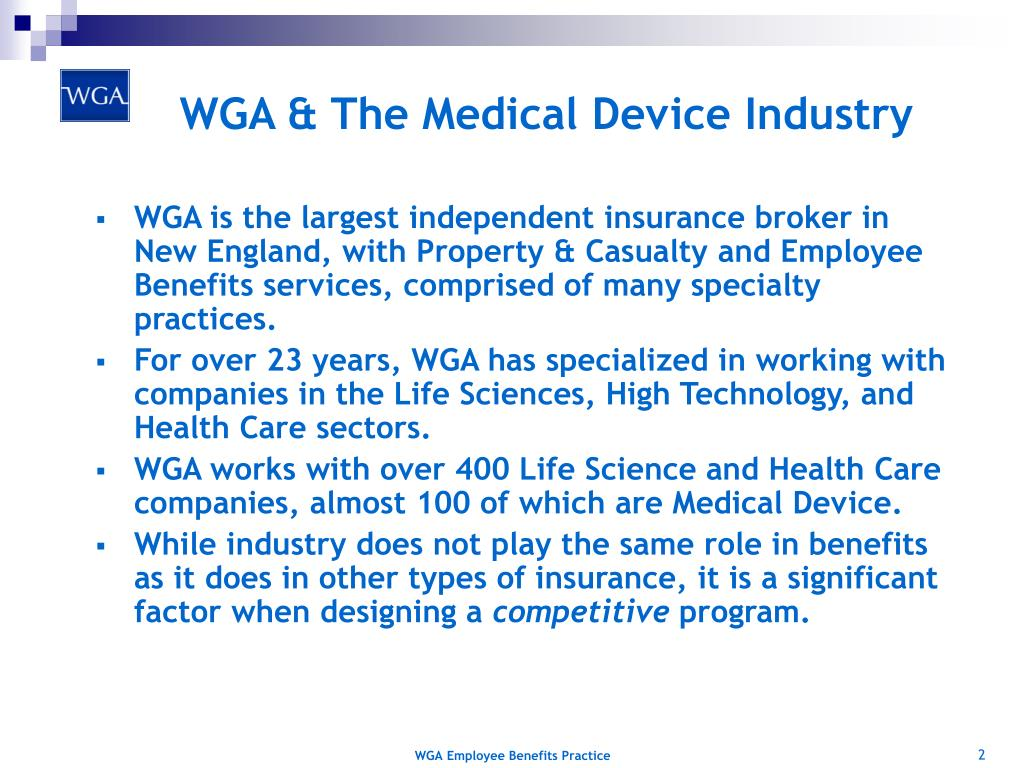 WGA & The Medical Device Industry