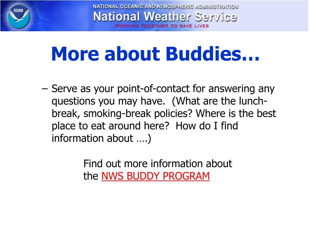 More about Buddies…
