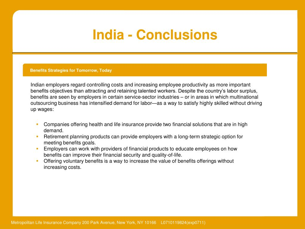 Indian employers regard controlling costs and increasing employee productivity as more important benefits objectives than attracting and retaining talented workers. Despite the country's labor surplus, benefits are seen by employers in certain service-sector industries – or in areas in which multinational outsourcing business has intensified demand for labor—as a way to satisfy highly skilled without driving up wages: