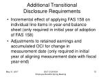 additional transitional disclosure requirements