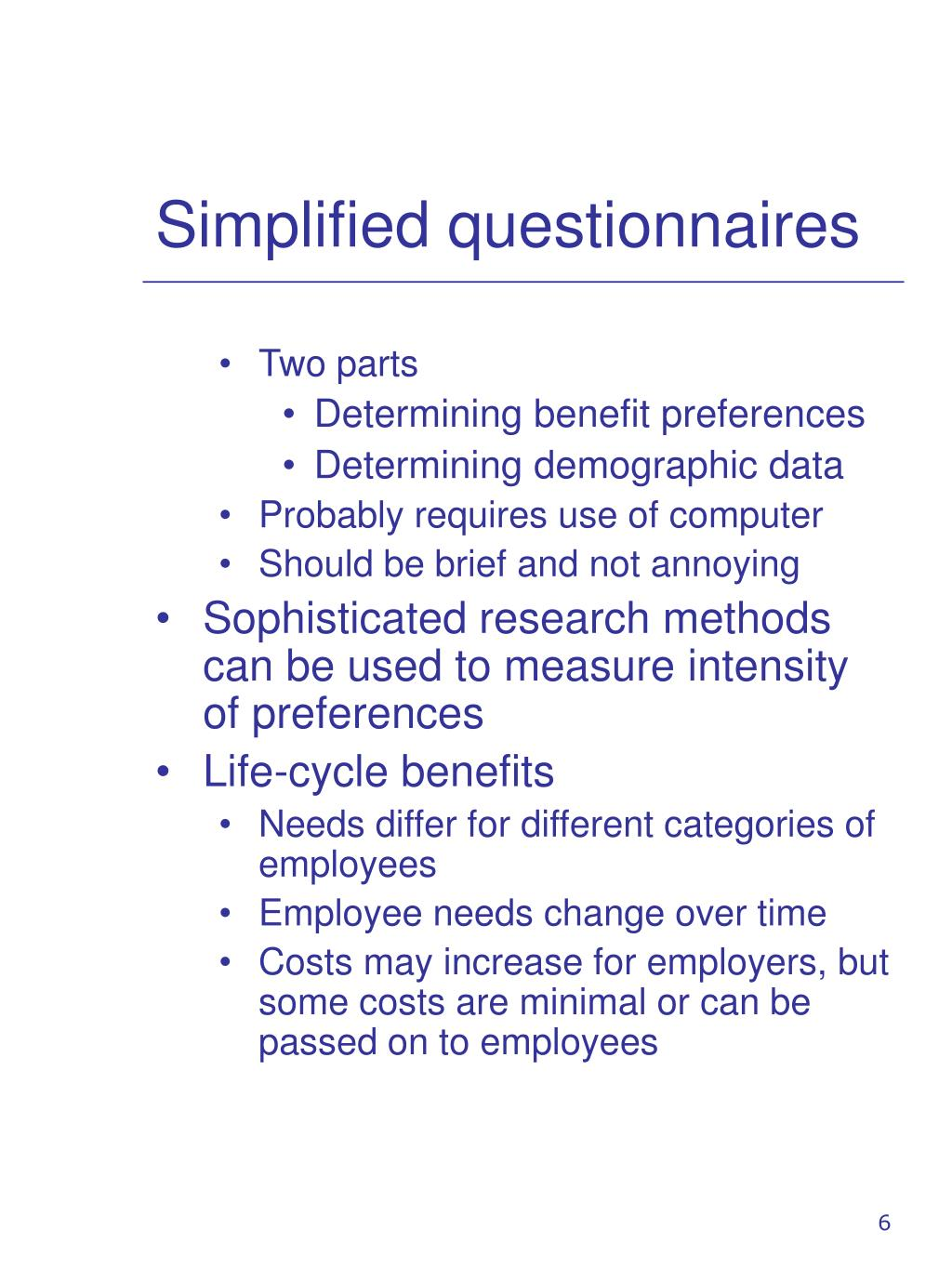 Simplified questionnaires