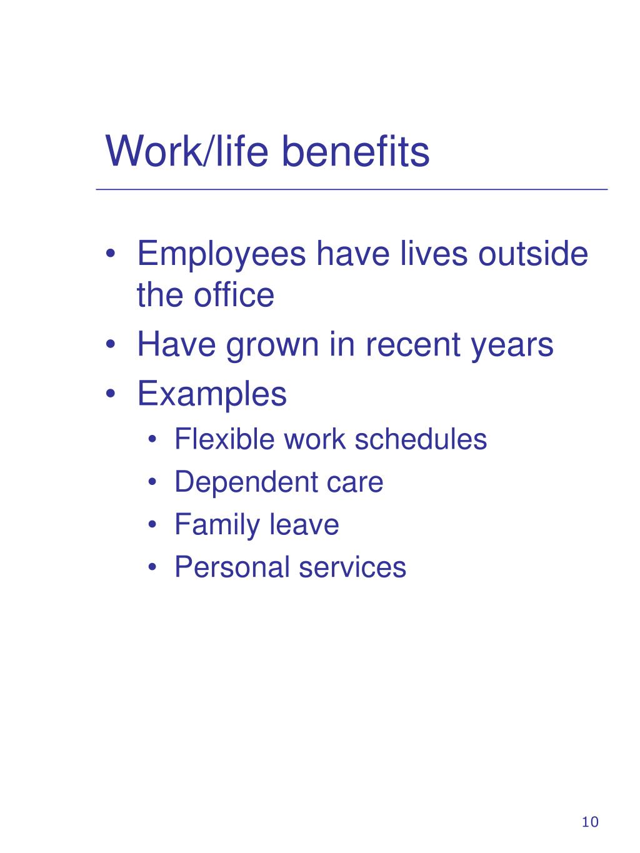 Work/life benefits