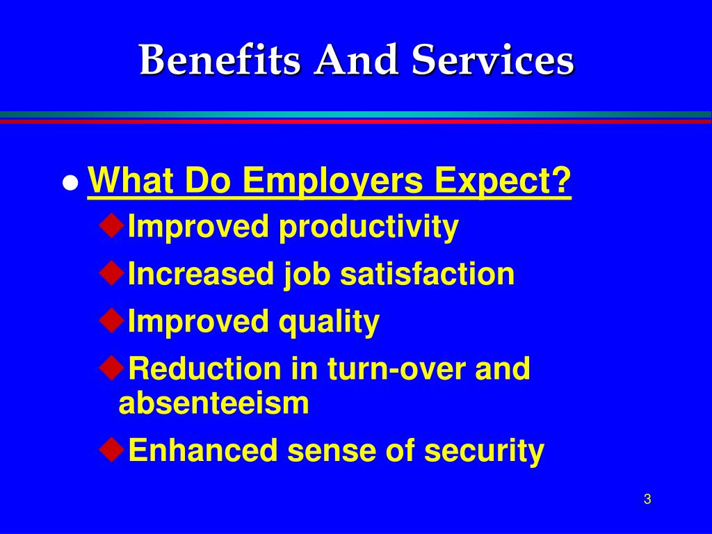Benefits And Services