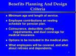 benefits planning and design criteria