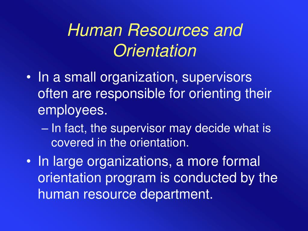 Human Resources and Orientation