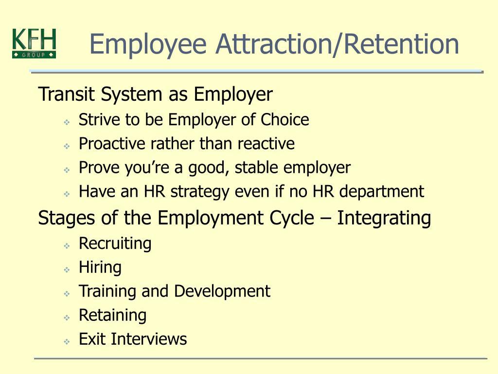 Employee Attraction/Retention