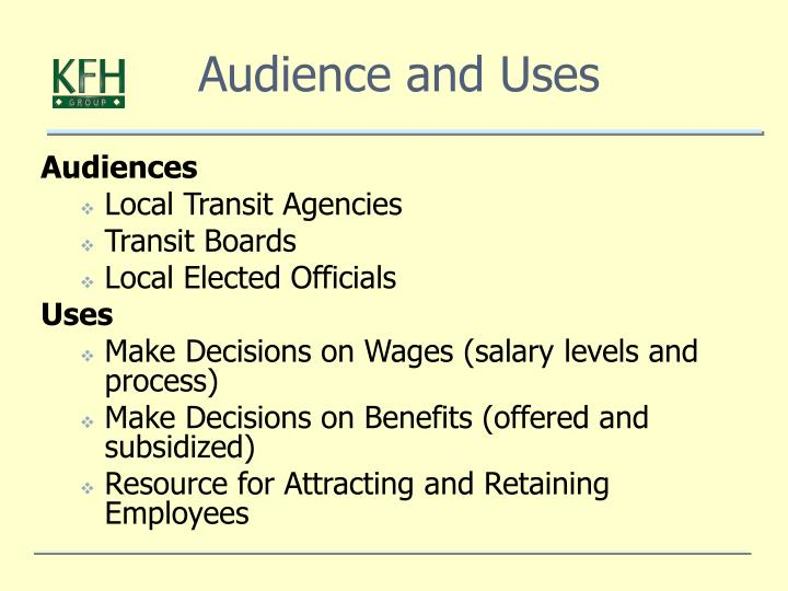 Audience and Uses